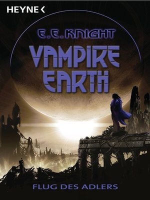 cover image of Vampire Earth 6--Flug des Adlers